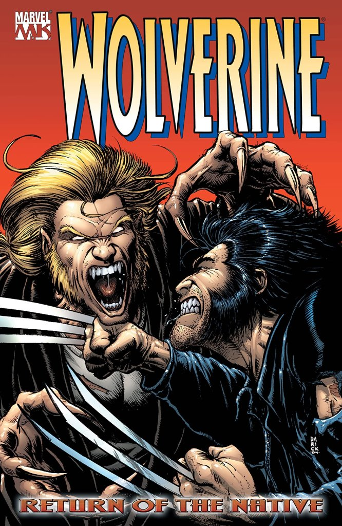 Wolverine Vol. 3: Return Of The Native