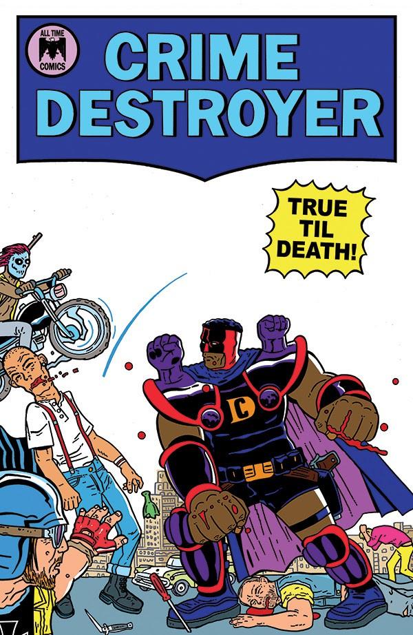 Crime Destroyer: True Til Death