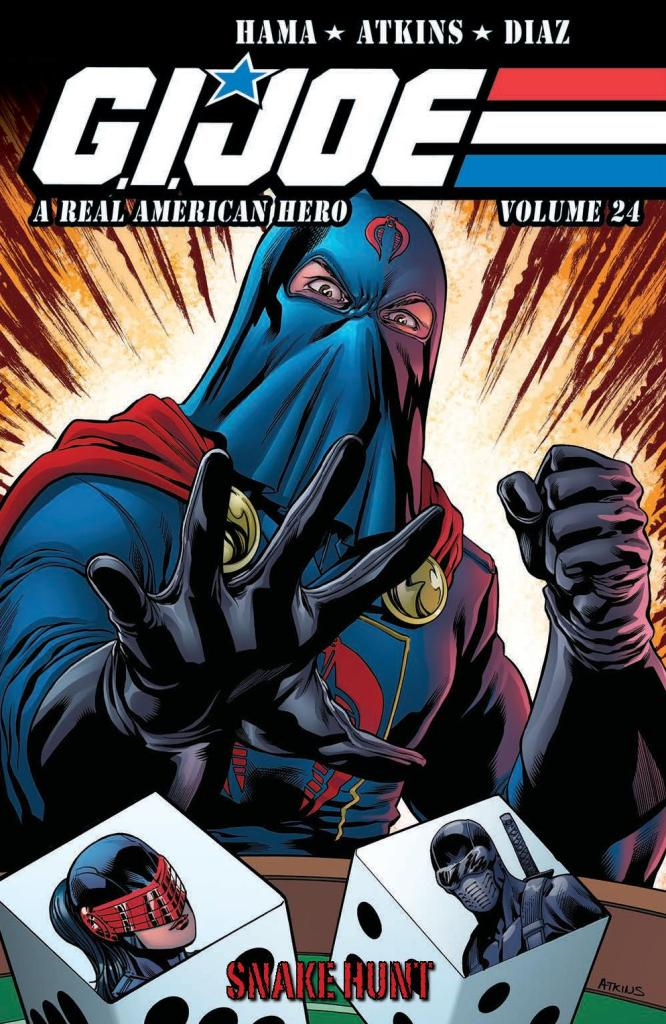 G.I. Joe: A Real American Hero Vol. 24 Snake Hunt
