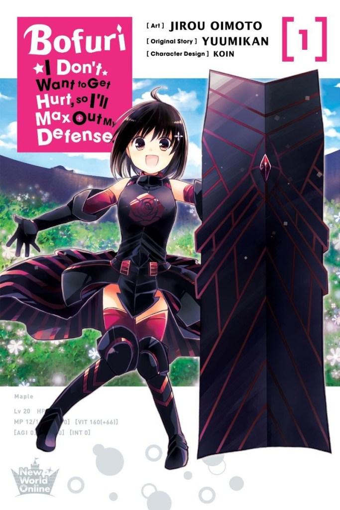 Bofuri: I Don't Want to Get Hurt, so I'll Max Out My Defense., Vol. 1 (manga)
