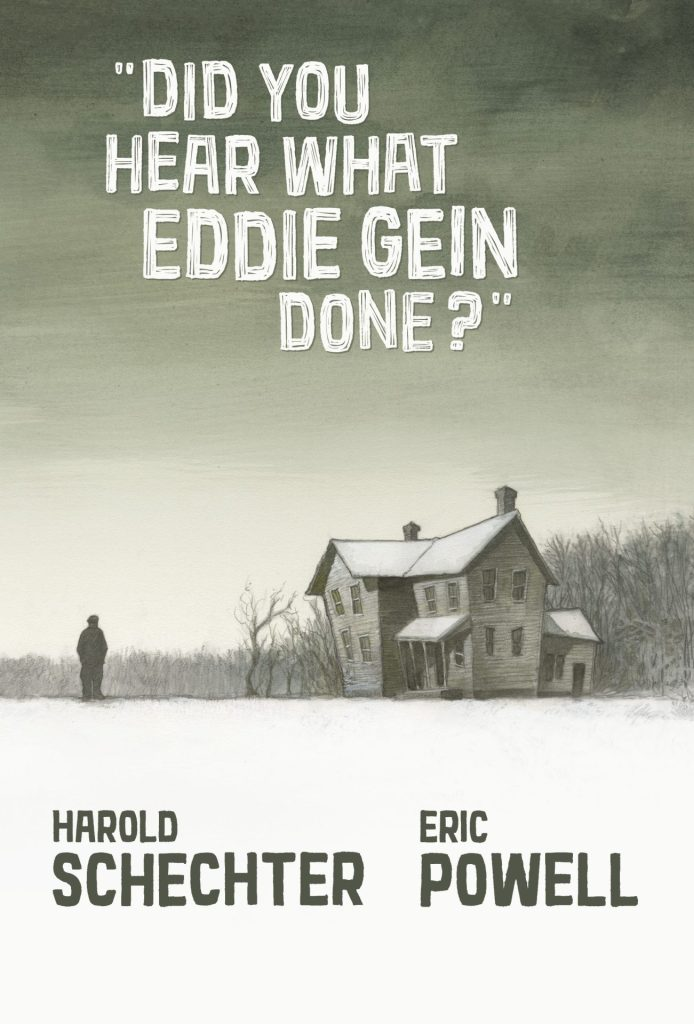 Did You Hear What Eddie Gein Done?