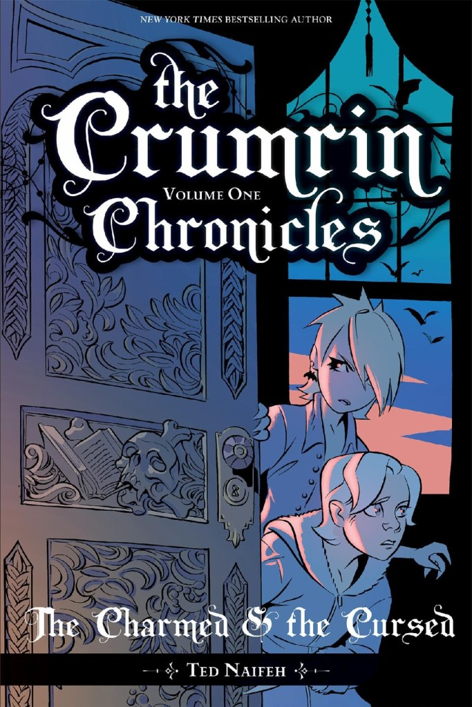 The Crumrin Chronicles Vol 1: The Charmed and the Cursed