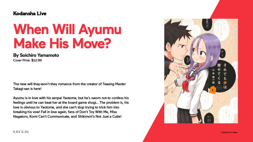 When Will Ayumu Make His Move?