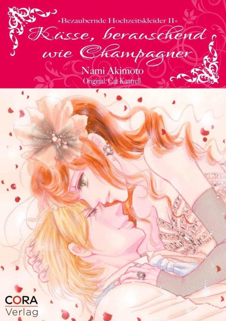 Küsse, berauschend wie Champagner