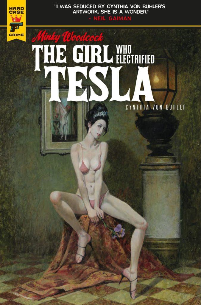 Minky Woodcock: The Girl Who Electrified Tesla #1