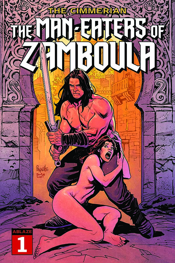 The Cimmerian: The Man-Eaters of Zamboula #1