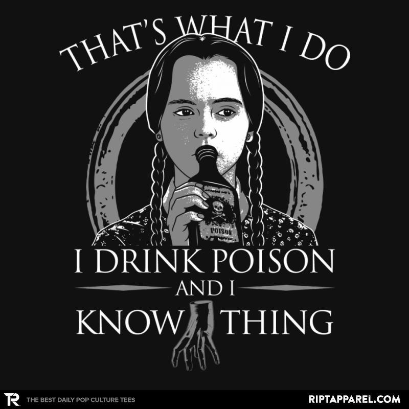 I Drink Poison