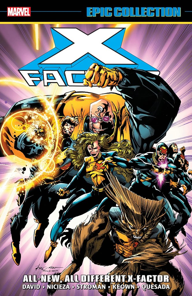 X-Factor Epic Collection All-New, All-Different X-Factor