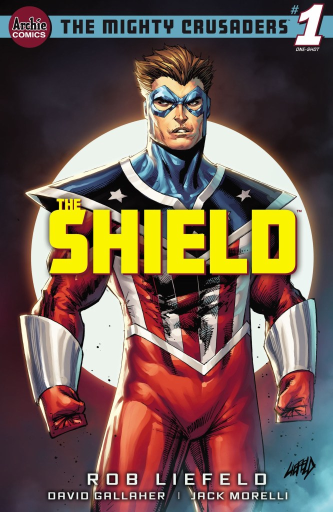 THE MIGHTY CRUSADERS: THE SHIELD #1 (ONE-SHOT)