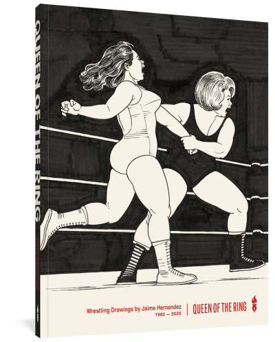 Queen of the Ring: Wrestling Drawings