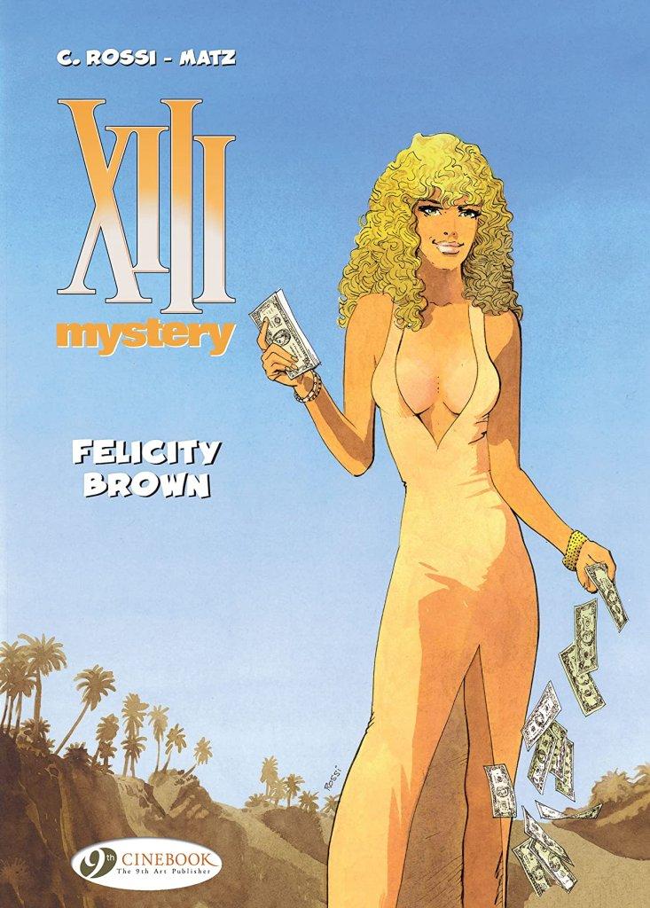 XIII Mystery Vol. 9: Felicity Brown