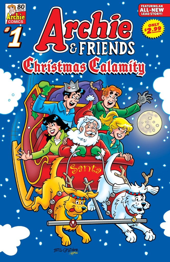 ARCHIE & FRIENDS: CHRISTMAS CALAMITY #1