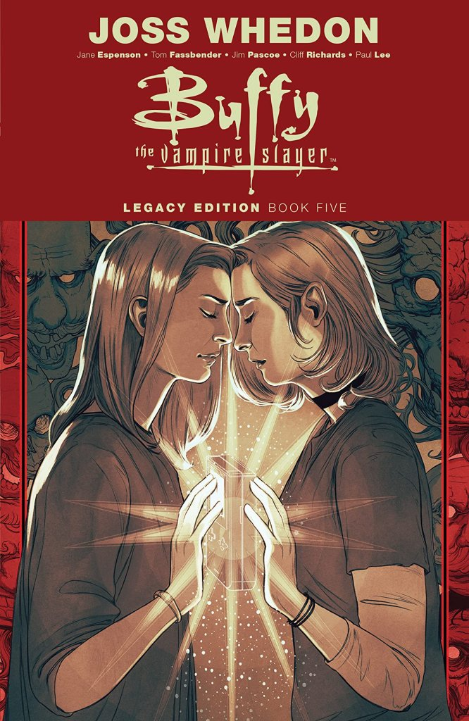 Buffy the Vampire Slayer Legacy Edition Book Five
