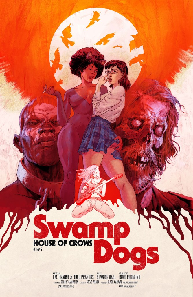 Swamp Dogs: House of Crows #1