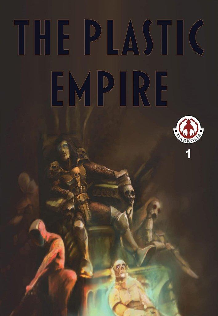 The Plastic Empire #1