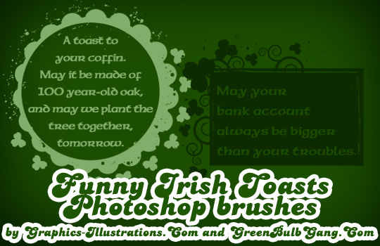 Funny Irish Toasts, FREE Photoshop Brushes - Happy St. Patrick's Day!