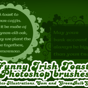 Funny Irish Toasts, FREE Photoshop Brushes – Happy St. Patrick's Day!