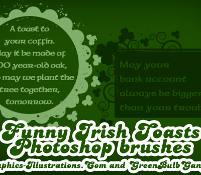 Funny Irish Toasts, Photoshop Brushes - Happy St. Patrick's Day!