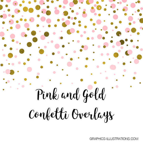 Pink and Gold Confetti Overlays