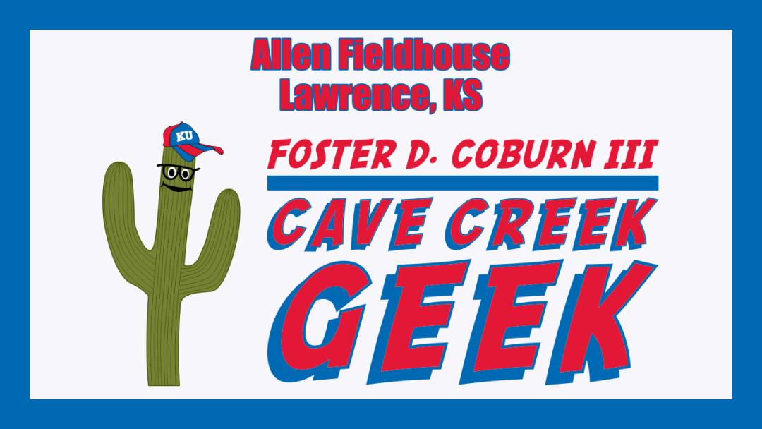 Cave Creek Geek at Historic Allen Fieldhouse