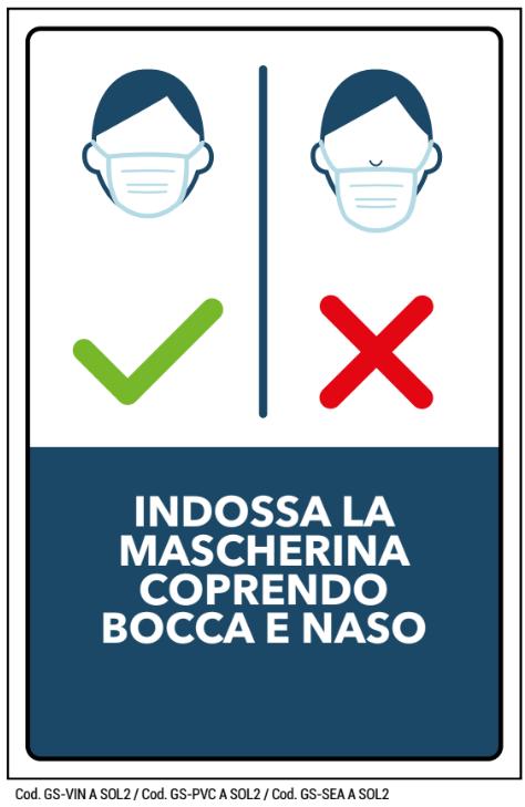 segnaletica avviso INDOSSA LA MASCHERINA COPRENDO BOCCA E NASO
