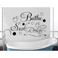 Bathe Soak Relax Bathroom Wall Art Sticker Quote Vinyl ...