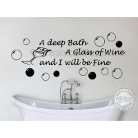 Bathroom Wall Sticker, Deep Bath Glass of Wine Quote Decor