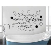 Bathroom Wall Sticker Quote, Deep Bath Glass of Wine Decor