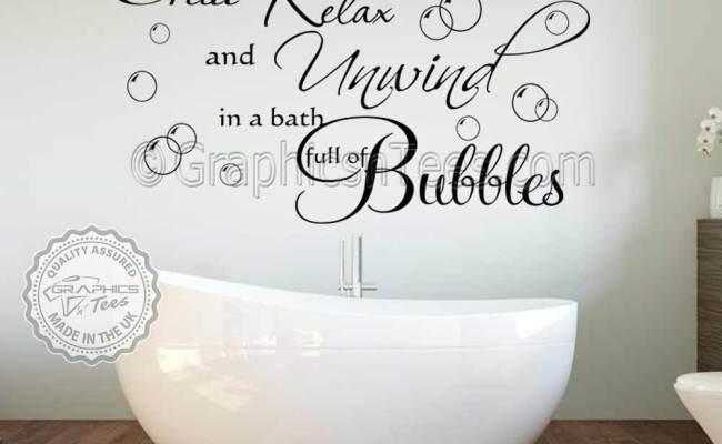 Chill Relax Unwind Bath Full Of Bubbles Bathroom Wall