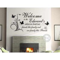 Personalised Family Name, Welcome, Friends Like Family ...