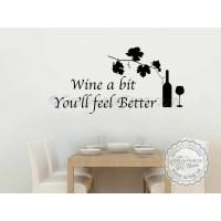 Wine a Bit, Kitchen Dining Room Wall Art Mural Sticker ...