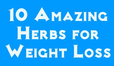 10 Amazing Herbs for Weight Loss - Infographics