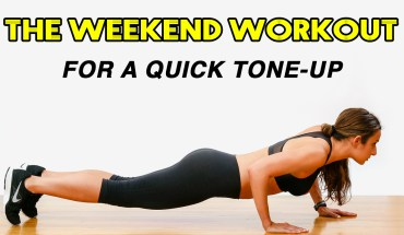 The Weekend Workout For A Quick Tone-up