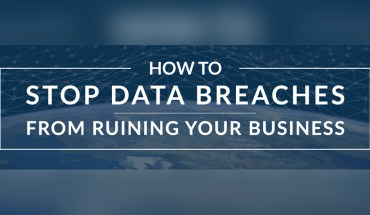 Protecting Your Company From Data Breaches - Infographic