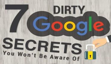 Do You Know Google's Dirtiest Secrets? - Infographic