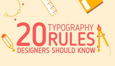 20 Typography Principles from a Designer's Rulebook - Infographic