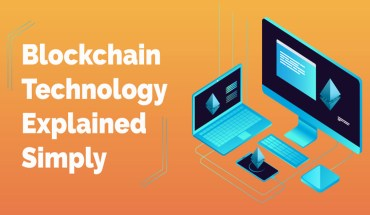 Information Blocks Joined Together in an Unbroken Chain: Blockchain Technology Made Simple - Infographic