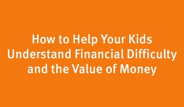How to Teach Your Kids the Value of Money - Infographic