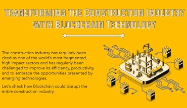 Effects Of Blockchain Technology On The Construction Industry - Infographic