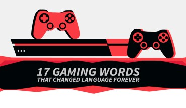 Enhance Your Gaming Lingo With These 17 Words