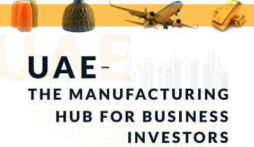 UAE: The Manufacturing Hub for Business Investors - Infographic