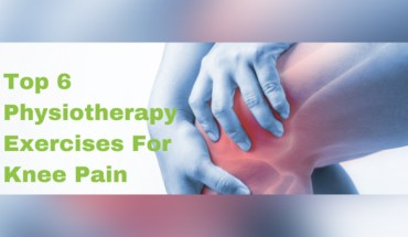 Top 6 Physiotherapy Exercises For Knee Pain - Infographic