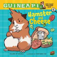 Guinea Pig: Pet Shop Private Eye #1, Hamster and Cheese