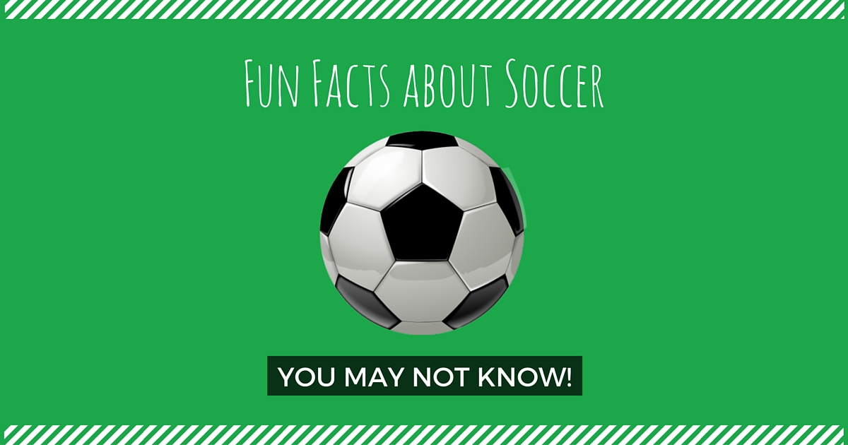 fun facts about soccer
