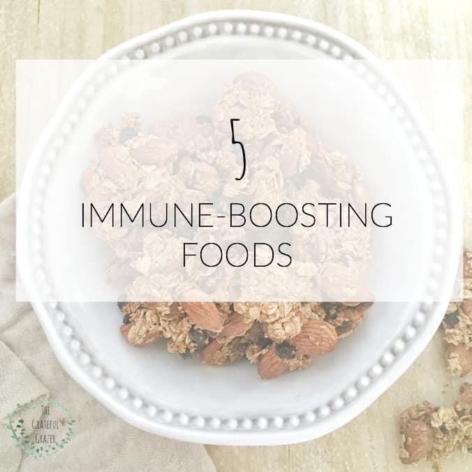 5 Immune-Boosting Foods The Grateful Grazer www.gratefulgrazer.com