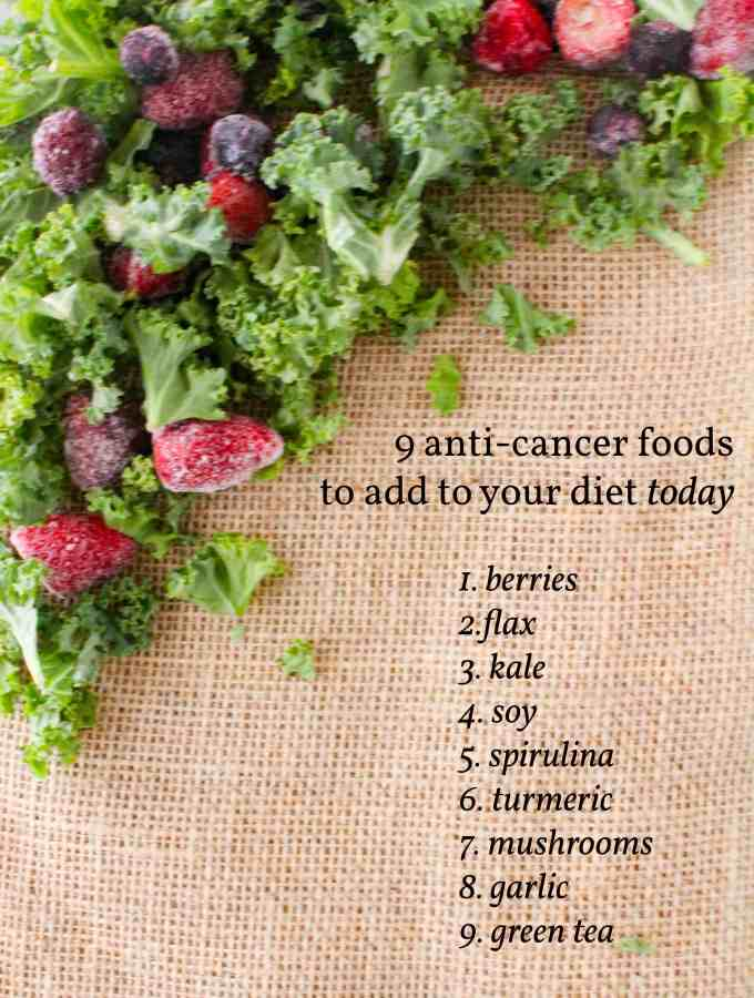 9 Anti-Cancer Foods to Add to Your Diet Today