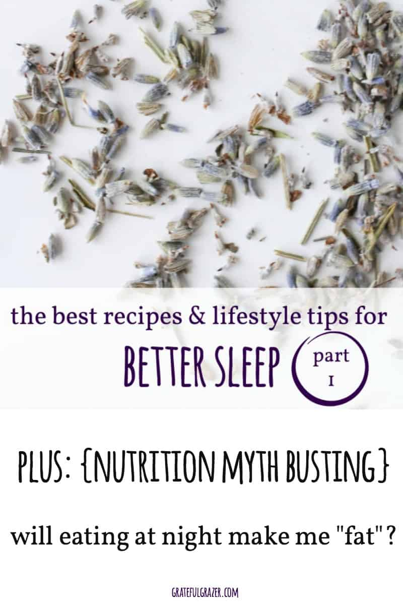The best nutrition & lifestyle tips for better sleep (part 1)