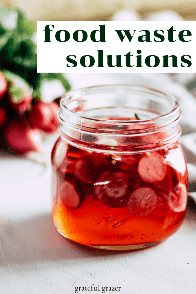 """Pickled radishes in a jar with black and white text that reads, """"food waste solutions."""""""