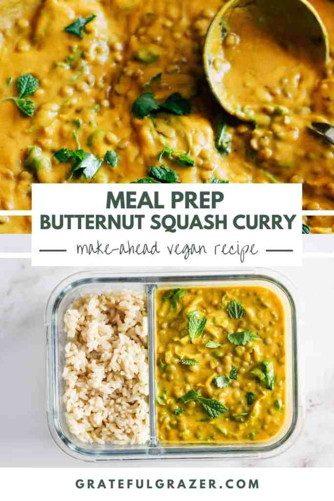 """Yellow curry in a skillet and then plated in a meal prep container with rice. Text reads, """"Meal Prep Butternut Squash Curry: Make-Ahead Vegan Recipe. GratefulGrazer.com"""""""