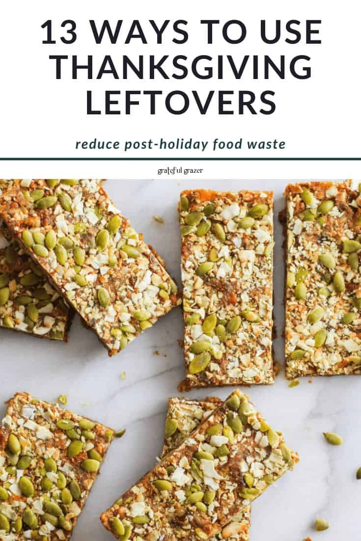 """Sweet potato energy bars on white marble with text reading, """"13 ways to use thanksgiving leftovers: reduce post-holiday food waste."""""""